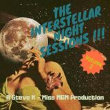 The Interstellar Nightsessions 2 - MISS M&M B2B Steve K - A Deep Soulful House Trip