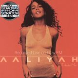 AALIYAH TRIBUTE (RECORDED LIVE ON FLOW FM)