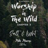 Manyatta Episode 9  ( Worship In The Wild Edition )