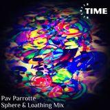 Pav Parrotte - TIME in Manila - Sphere & Loathing Mix - December 2016