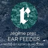 EAR FEEDER vol. 8 mixed by Astro Buhloone