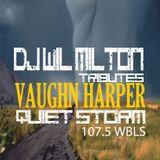 "DJ Wil Milton Tributes Vaughn Harper ""Quiet Storm"" & 107.5 WBLS FM N.Y."