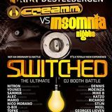 Switched @ Club Riva - Creamm vs Insomnia Nights 25-05-2013