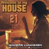 Welcome To My House 21