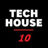 Tech House 10  (Apr 2019)