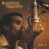 Brazilian Tapestry Vol. 2