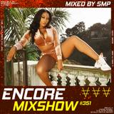 Encore Mixshow 351 by SMP