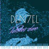 DEN7EL - Poletni Dan (set)