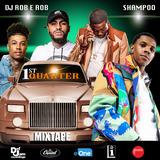 2019 1st Quarter Mixtape #djroberob #shampoo