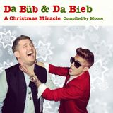 Da Büb & Da Bieb: A Christmas Miracle - Compiled by Moose