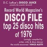 DISCO JUICE presents the DISCOFILE Top 25 Disco Records of 1976