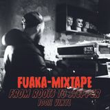 FUAKA MIXTAPE - FROM ROOTS TO STEPPER 100%VINYL