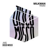 Milkman Radio #15 Disco Misco
