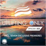Ori Uplift - Uplifting Only 353 (Nov 14, 2019) [All Instrumental]