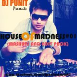 HOUSE OF MADNESS #01 (mashup and edit pack) - DJ PUNIT