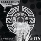 Occultech Radio 016 - Shannon Davin