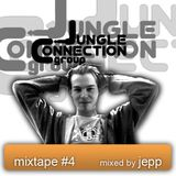 Jungle Connection Group Special Mixtape #4