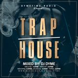 Dymetime Radio #06 // With Dj Dyme // The Trap House 3.0 // Dirty South Mix