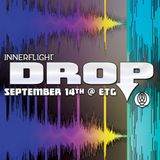 Recorded LIVE @ Innerflight Music 'DROP' _ ETG Seattle : 09.14.13 - mixed by Rhines