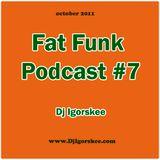 FatFunkPodcast7 (2011/10)