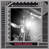 VOLTA P005: Babilonska