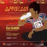 DJ G400 - AN AFRICAN EXPERIENCE Vol 04 [AUDIO]