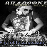 Rhadoone Dee Jay - End of Ibiza season (2'nd part)