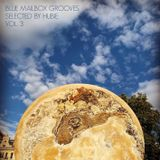 Blue Mailbox Grooves Vol. 3 - Selected By Hubie
