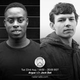 Argue b2b Jack Dat - 22nd August 2017