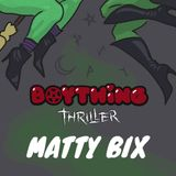 Matty Bixx - All Thriller, No Filler Mixtape