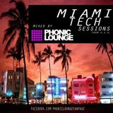 PHONIC LOUNGE ``MIAMI TECH SESSIONS ´´ * Extended liveDjSet March2013