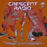 Brad Smith - Crescent Radio 72 (Oct-07-2016)