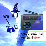 #Magic_Radio_Mix 037 (#Backpack)