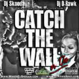 Catch The Wall or Die (New Orleans Bounce Mix)