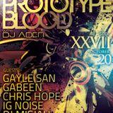 GabeeN @ Art Style : Techno | Prototype Blood 2013.10.20.
