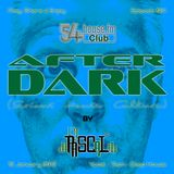 AFTER DARK (Serious House Culture) - Episode 021 - 19.01.2018