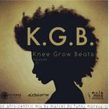 K.G.B. Knee Grow Beats: Episode 1