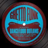 Dancefloor Outlaws - Ghetto Funk EP