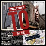Mid-Week Mixtape [Episode 40] *** Weekend Edition - Welcome to The Lou ***