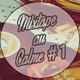 LA MIXTAPE AU CALME #1