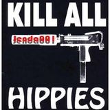 KILL ALL HIPPIES ! Jenda001
