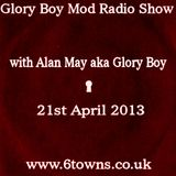 Glory Boy Mod Radio April 21st 2013 Part 1