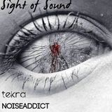 Tekra & NoiseAddict - Sight of Sound