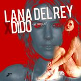 Lana Del Rey X Dido:The Musical