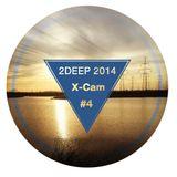 X-CAM - 2DEEP 2014 #4