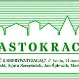 Co zrobić z reprywatyzacją?   Konrad Łaski, Agata Szczęśniak, Jan Śpiewak, Maciej Gdula