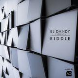 El DANDY Pres. RIDDLE -  Podcast Episode 2