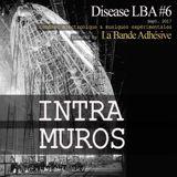Intra Muros [Live @ Disease LBA #6]