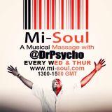 Dr Psycho / Mi-Soul Radio / Wed 1pm - 3pm / 27-08-2014