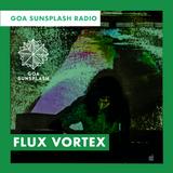 Goa Sunsplash Radio - flux vortex [28-12-18]